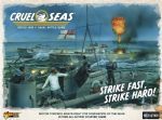 Cruel Seas Strike Hard, Strike Fast Starter Set